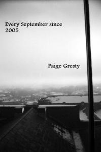 Paige Gresty Every September Since 2005